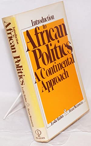 Introduction to African Politics. A Continental Approach: Rubin, Leslie and