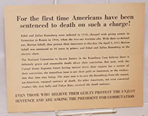 The Rosenbergs must not die! Hundreds of thousands of Americans are appealing for clemency! Their...