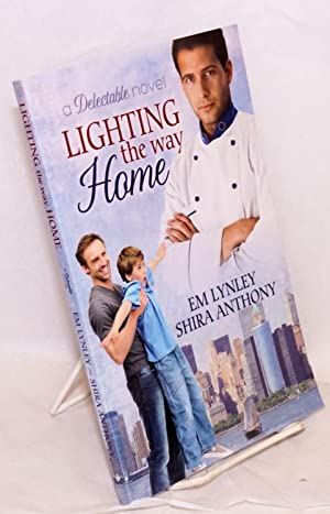 Lighting the Way Home a Delectable novel