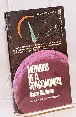 Memoirs of a Spacewoman: Mitchison, Naomi