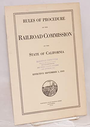 [Reprint:] Rules of Procedure Governing Formal Proceedings before the Railroad Commission of the ...