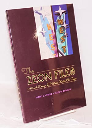 The Zeon Files; Art and Design of Historic Route 66 Signs