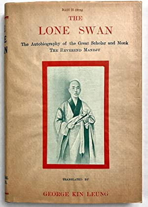The lone swan, the autobiography of the: Leung, George Kin,