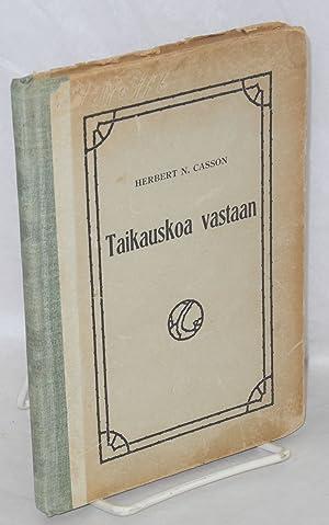 Taikauskoa vastaan: Casson, Herbert N.