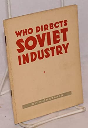 Who directs Soviet industry