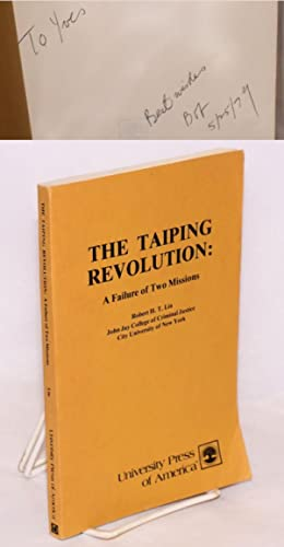 The Taiping revolution: a failure of two: Lin, Robert Hsiang