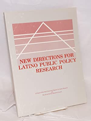 New Directions for Latino Public Policy Research;: Romo, Harriet, editor