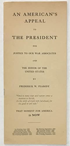 An American's appeal to the President for: Peabody, Frederick W.