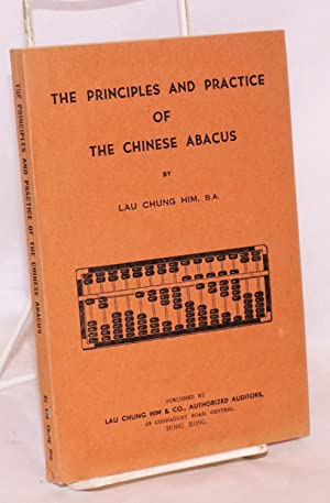 Principles and practice of the Chinese abacus: Lau Chung Him