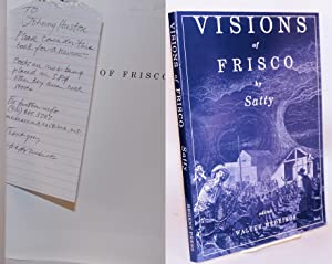 Visions of Frisco; an imaginative depiction of San Francisco during the Gold Rush and the Barbary...