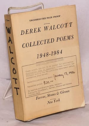 Collected Poems 1948-1984 [uncorrected page proof]: Walcott, Derek