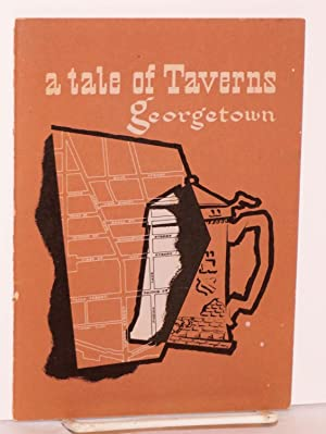 A Tale of Taverns in Colonial Georgetown
