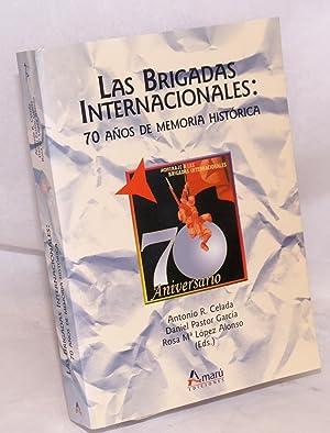 Las Brigadas Internacionales: 70 anos de memoria: Celada, Antonio R.,