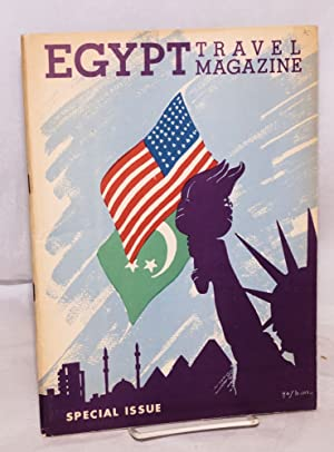 Egypt Travel Magazine, Special Issue. On the occasion of the inauguration of the Egyptian State T...