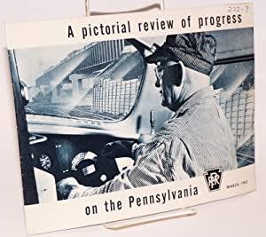 A pictorial review of progress on the Pennsylvania PRR; March, 1953