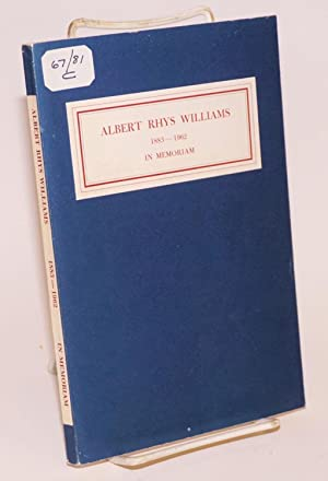 Albert Rhys Williams, September 28, 1883-- February: Williams, Albert Rhys]