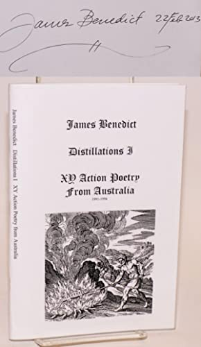 Distillations I; xy action poetry from Australia, 1991-1996