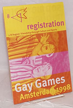 Gay Games Amsterdam 1998 August 1-8 friendship through culture and sports [registration booklet]