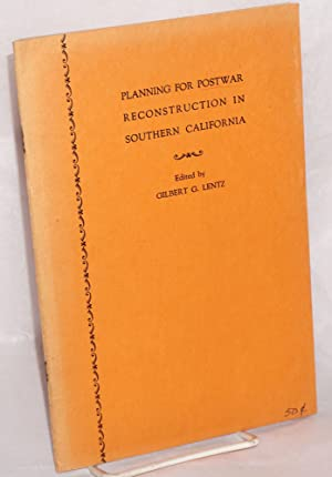 Papers presented before The Pacific Southwest Academy:; April 11, 1942; Planning for postwar ...