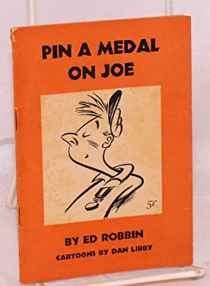 Pin a medal on Joe