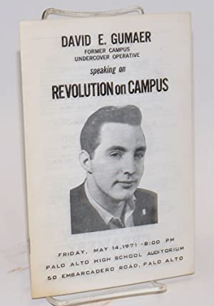David E. Gumaer, Former Campus Undercover Operative, Speaking on Revolution on Campus