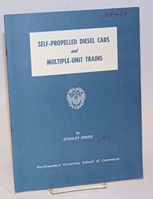 Self-Propelled Diesel Cars and Multiple-Unit Trains. A Review of Recent Developments in the Unite...
