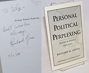 Personal, Political, Perplexing: poems and essays - 1977-1997