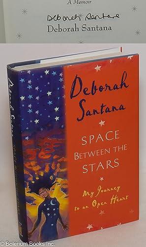 Space between the stars; a memoir: Santana, Deborah