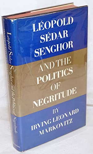 L opold S ar Senghor and the politics of Negritude
