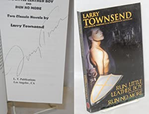 Run, little leather boy and companion sequel: Townsend, Larry [pseudonym
