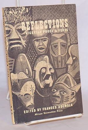 Reflections; Nigerian prose and verse: Ademola, Frances, editor, Chinua Achebe, Amos Tutuola, Wole ...