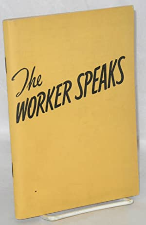 My job and why I like it. [Cover title:] The worker speaks