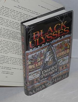 Black Ulysses: Panger, Daniel