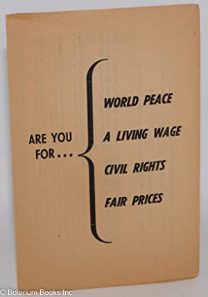Are you for. world peace, a living wage, civil rights, fair prices: Communist Party of Los Angeles