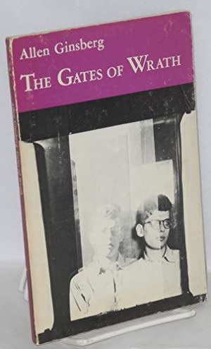 The gates of wrath; rhymed poems: 1948-1952: Ginsberg, Allen