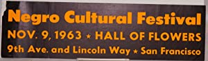 Negro cultural festival; Nov. 9, 1963, Hall of Flowers, 9th Ave. and Lincoln Way: Bumper sticker]