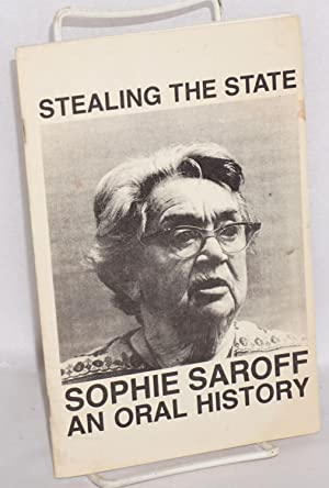 Stealing the state; an oral history