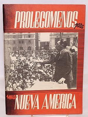 Prolegomenos para una Nueva America. Informe de Vincente Lombardo Toledano, presidente de la ...