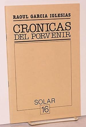 Cronicas del porvenir: Garcia Iglesias, Raoul