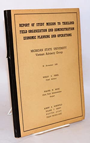 Report of study mission to Thailand, field organization and administration, economic planning and ...