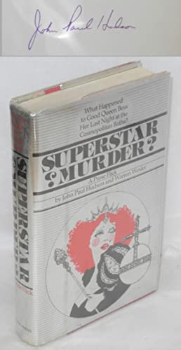 Superstar murder? A prose flick: Hudson, John Paul and Warren Wexler