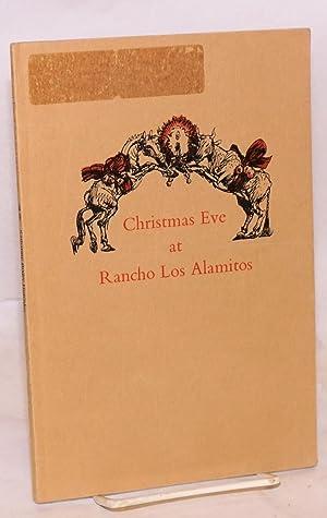 Christmas at Rancho Los Alamitos; illustrated by: Hotchkis, Katharine Bixby
