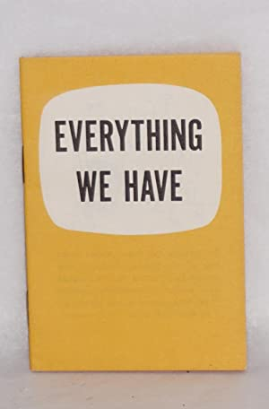 Everything we have: Congress of Industrial Organizations, Political Action Committee