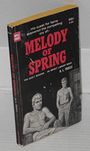 Melody of spring: Trocci, H. L.