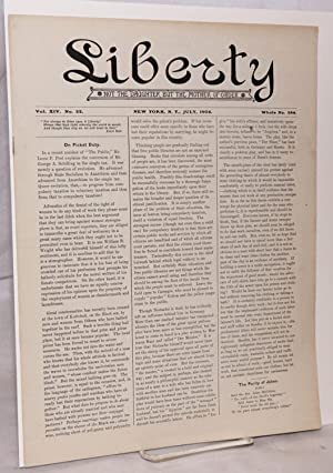 Liberty, vol. 14, no. 22. July, 1904, whole no. 384: Tucker, Benjamin R.