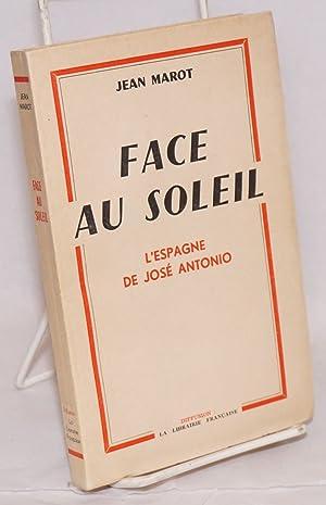 Face au soleil: Marot, Jean
