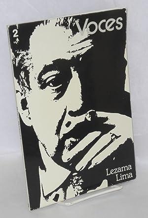 Lezama Lima; in Voces 2: Lezama Lima, Jos?, contributions by Octavio Paz, Alvarez Bravo, Sarduy and...