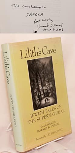 Lilith's Cave; Jewish tales of the supernatural: Schwartz, Howard, editor,