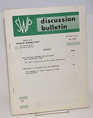 SWP discussion bulletin, vol. 22, no. 11 (May, 1961): Socialist Workers Party