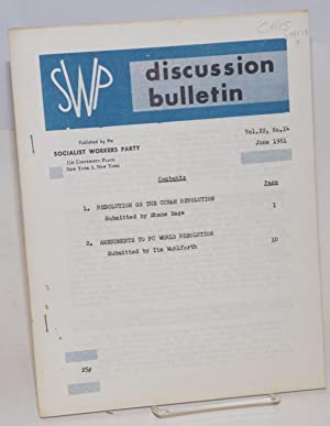 SWP discussion bulletin, vol. 22, no. 14 (June, 1961): Socialist Workers Party
